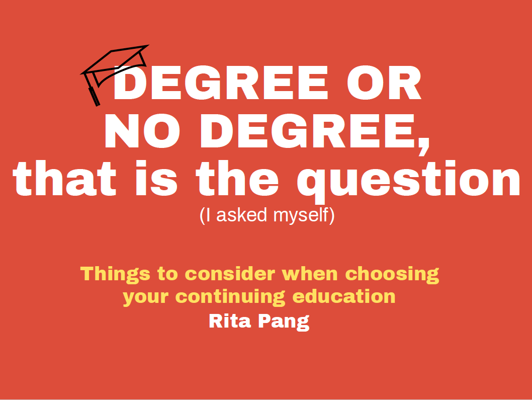 Continuing Education for Language Professionals: Degree or No Degree?