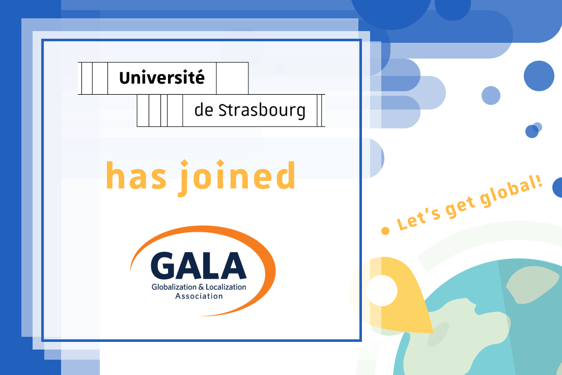 The University of Strasbourg Joins The Globalization and Localization Association (GALA)
