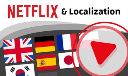 Netflix & Multilingual Localization