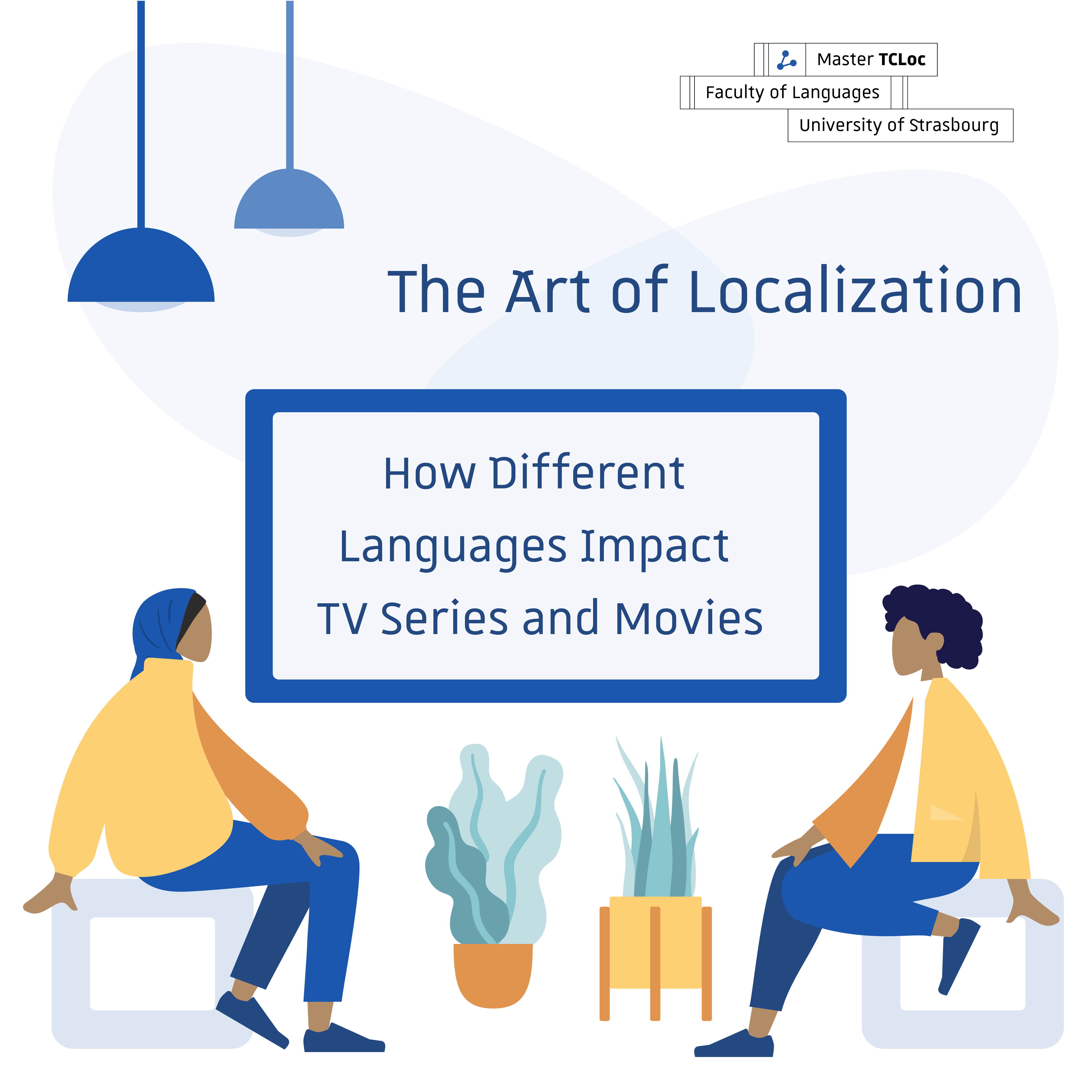 the art of localization : how different languages impact tv series and movies